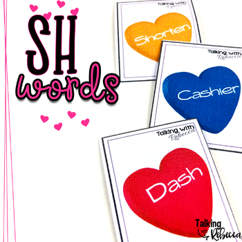 Valentines Day Articulation Words SH CH TH