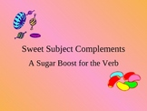 Sweet Subject Complements: A Sugar Boost for the Verb