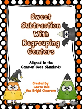 Sweet Subtraction with Regrouping Centers {Aligned to Common Core Standards}