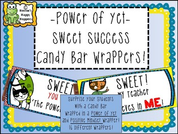 Sweet Success Power of Yet Candy Bar Wrapper Covers