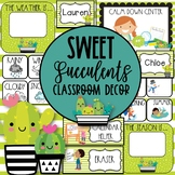 Sweet Succulents EDITABLE Classroom Decor Bundle