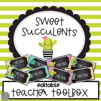 Sweet Succulents EDITABLE Teacher Toolbox Labels