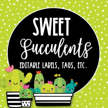Sweet Succulents Editable Tags, Labels, Posters and Binder Covers