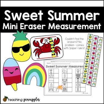 Sweet Summer Measurement.... with mini erasers!