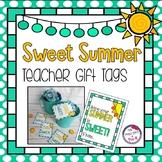 Sweet Summer Teacher / Student Gift Tag Freebie