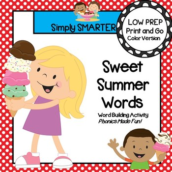 Sweet Summer Words:  LOW PREP Summer Themed Word Building Activity