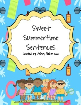 Sweet Summertime Sentences