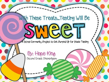 Sweet Support: Pump Your Kids Up for State Testing!