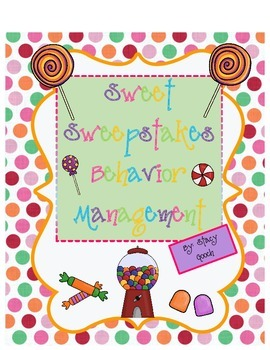 Sweet Sweepstakes Behavior Management