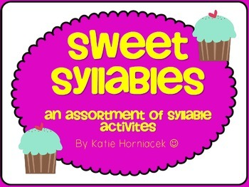 Sweet Syllable Smorgasbord (Syllable Activities for Little