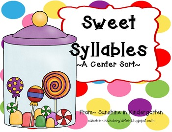 Sweet Syllables {A Center Sort}