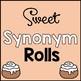 Sweet  Synonym Rolls