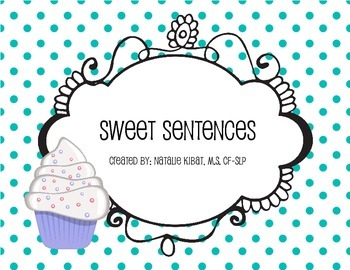 Sweet Setences: A Sentence Creating Activity