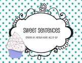 Sweet Setences: A Sentence Creating Activity