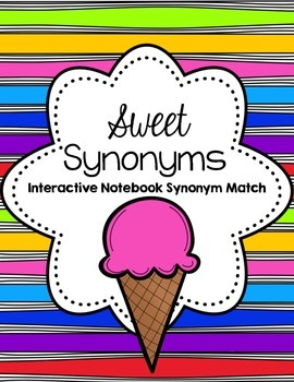Sweet Synonyms Ice Cream Cone Match for Interactive Notebooks