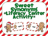 Sweet Synonyms *Literacy Center Activity*