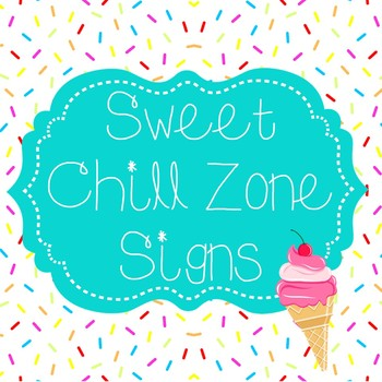 Sweet Themed Chill Zone Signs with Quotes