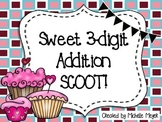 Sweet Three-Digit Addition SCOOT!