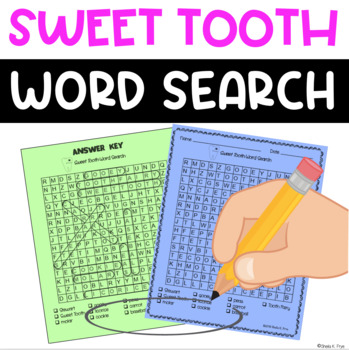 Word Search - Sweet Tooth - Fun Bell Ringer or Early Finisher Activity