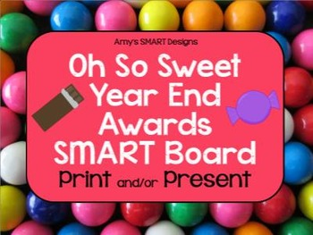 End of the Year Awards: Oh So Sweet SMART Board