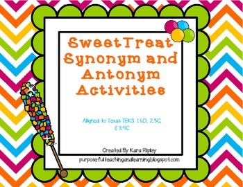 Sweet Treat Synonyms and Antonyms (TEKS 1.6D, 2.5C & 3.4C)