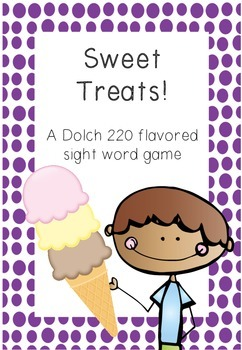 Sweet Treats! A Dolch 220 Flavoured Sight Word Game