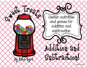 Sweet Treats Addition and Subtraction - Hands ON Math Cent