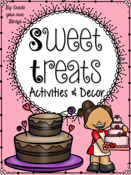 Sweet Treats Decor and Classroom Theme