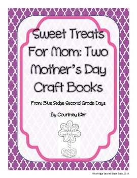 Sweet Treats For Mom: Two Mother's Day Craft Books