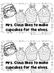 Sweet Treats From Mrs. Claus' Bakery  (A Sight Word Reader and Teacher Lap Book)