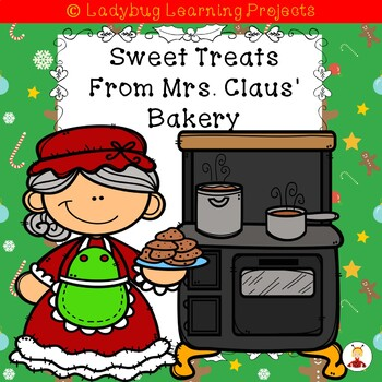 Sweet Treats From Mrs. Claus' Bakery  (A Sight Word Reader