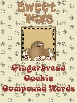 Sweet Treats Gingerbread Cookie Compound Words