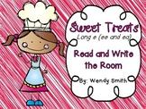 Sweet Treats-Long e (ee, ea)-Read and Write the Room