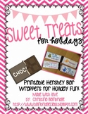 Sweet Treats- Printable Candy Bar Wrappers for the Holidays!