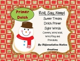 """Sweet Treats """"Roll, Say, Keep!"""" Primer Dolch Sight Word Center + Extra"""