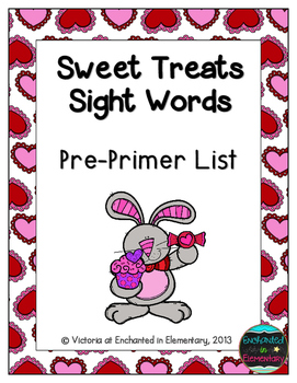 Sweet Treats Sight Words! Pre-Primer List Pack