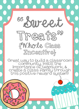 Sweet Treats Whole Class Incentive