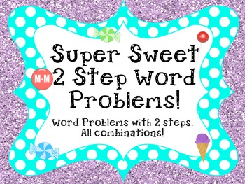 Sweet Two Step Word Problems