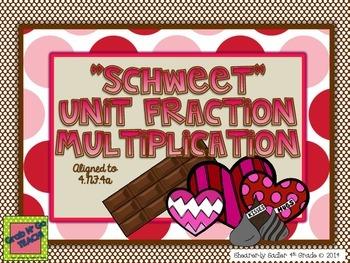 Sweet Unit Fraction Multiplication-Grab n'Go Teach