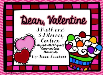 Sweet Valentine (3 Math and 3 Literacy Centers)