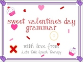 Sweet Valentine's Day Grammar Packet for Speech Therapy