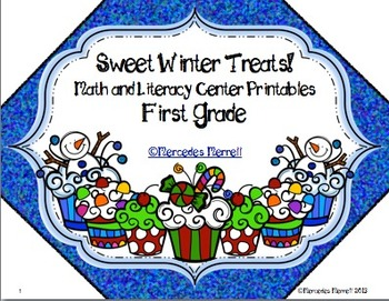 Sweet Winter Treats!  Math and Literacy Center Printables First Grade