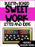 Sweet Work Bulletin Board
