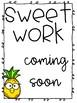 Sweet Work Coming - Pineapple Themed Work Board