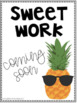Sweet Work Coming Soon