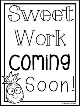 Sweet Work Coming Soon FREEBIE