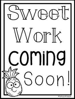 Sweet Work Coming Soon FREEBIE