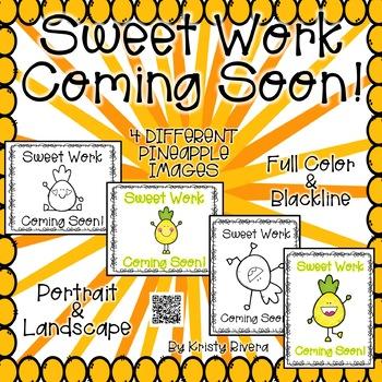 Sweet Work Coming Soon! - Pineapple Theme