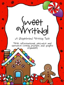 Sweet Writing: A Gingerbread Writing Unit