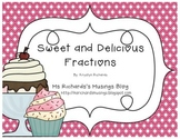 Sweet and Delicious Fractions